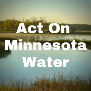Act On Minnesota Water Button