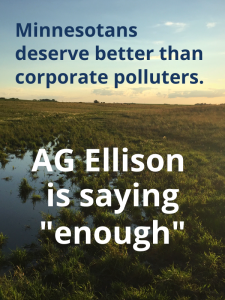 "Prairie Pothole picture with text overlay ""Minnesotans deserve better than corporate polluters. AG Ellison is saying ""enough."""