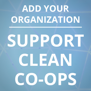 Add your organization to Support Clean Co-ops Petition button