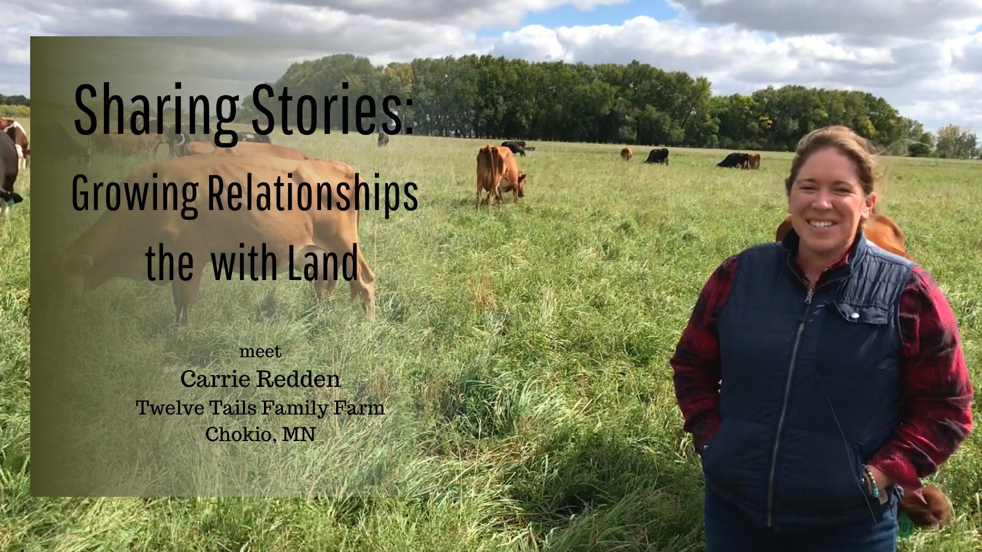 Carrie Redden in her pasture with cow - Sharing Stories webinar